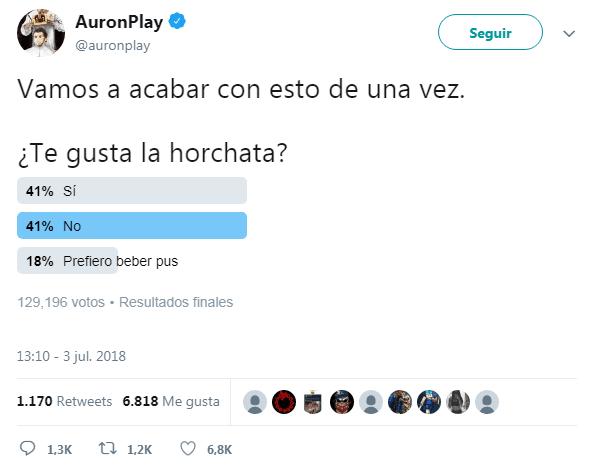 @AuronPlay: Vamos a acabar con esto de una vez: ¿Te gusta la horchata?